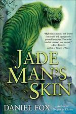 Jade Man's Skin by Daniel Fox (hard cover, 2010)