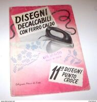 Moda - Disegni decalcabili con ferro caldo - 11 Motivi per ricami - 1955 ca.