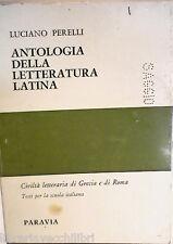 ANTOLOGIA DELLA LETTERATURA LATINA Civilta letteraria di Grecia di Roma Perelli