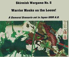 """Samurai 1600 escarmouche wargame No.5 """"Guerrier Moines EN CAVALE"""""""