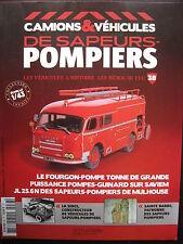 FASCICULE CAMIONS VEHICULES SAPEURS POMPIERS N°38 SAVIEM JL25 6N  POMPES GUINARD