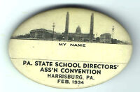 1934 pin Pa. State SCHOOL Directors' Assn Convention pinback badge EDUCATION