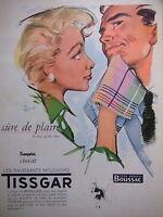 PUBLICITÉ 1954 TISSGAR LES MOUCHOIR SÛRE DE PLAIRE TISSUS BOUSSAC - COURONNE