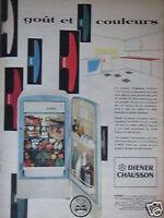 PUBLICITÉ 1958 RÉFRIGÉRATEUR DIENER CHAUSSON GOÛT ET COULEURS - ADVERTISING