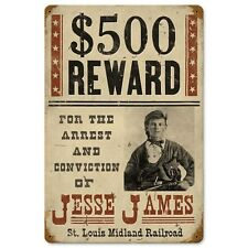 Wanted Jesse James Reward Old West Outlaw Poster Tin Metal Steel Sign 12x18