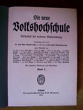 """""""Die neue Volkshochschule – Bibliothek für moderne Geistesbildung (Band 3)"""""""