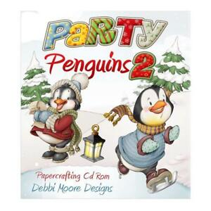 Debbi Moore Party Penguins 2 Papercrafting CD ROM (320554)