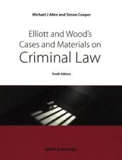 Elliott & Wood's Cases and Materials on Criminal Law,Michael Allen