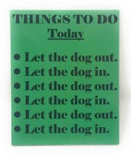 Dog Out Dog In Things To Do Novelty 4 x 5 in Wooden Magnet Chart for Fridge