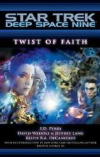 Twist of Faith by S. D. Perry, Weddle David, Keith R. A. DeCandido and...