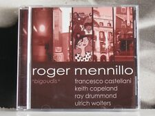 ROGER MENNILLO - BIGOUDIS - CD COME NUOVO LIKE NEW