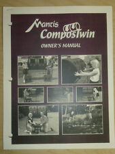 MANTIS COMPOSTWIN OWNER ASSEMBLY PARTS HOW TO MANUAL