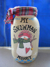 "SNOWMAN MONEY/FUND""JAR/BANK HANDMADE&personalized free w/slotted lid"