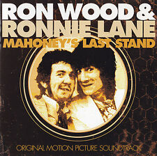 RON WOOD & RONNIE LANE - CD - MAHONEY'S LAST STAND - ORIGINAL SOUNDTRACK