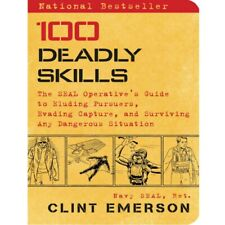 100 Deadly Skills The Seal Operative's Guide to Eluding Pursuers