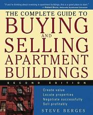 The Complete Guide to Buying and Selling Apartment Buildings by Steve Berges...
