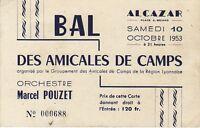 Billet entrée au Bal des Amicales de Camps - ALCAZAR - LYON - 1953