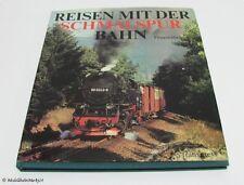Günther Feuereisen Reisen mit der Schmalspurbahn