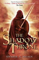 The Shadow Throne (Ascendance Trilogy), Nielsen, Jennifer A., New