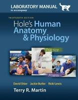 Laboratory Manual For Hole's Human Anatomy And Physiology Cat Version - Martin