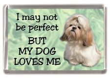 "Shih Tzu Dog Fridge Magnet No.1.  ""I may not be perfect BUT......"" by Starprint"