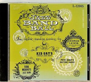 JAZZ BAND BALL - GEORGE LEWIS/TURK MURPHY/KID ORY/PETE DAILY CD 1947-51 Best of