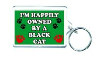 Black Cat Keyring Gift - I'm Happily Owned By A Cat - Novelty Present