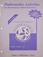 Mathematics Activities For Elementary School Teachers by Daniel Dolan