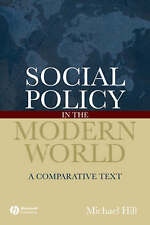 Social Policy in Modern World P: A Comparative Text, Hill, Michael, Used; Good B
