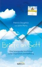 Briefe an Gott von John Perry und Patrick Doughtie (2013, Taschenbuch)