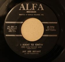 JAY DEE BRYANT. I WANT TO KNOW ( DO YOU WANT ME). ALFA RECORDS. VG+/++