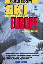 Ski Snowboard Europe: with Cross Country by Charles Leocha Paperback Book The
