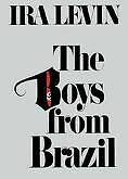 The Boys from Brazil by Ira Levin (1978, Hardcover)