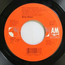90'S Nm! 45 Amy Grant - That'S What Love Is For / That'S What Love Is For On A&M
