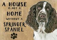 20cm metal Springer Spaniel A House isn't a Home hanging sign Spaniel lover gift
