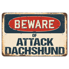 Beware Of Attack Dachshund Rustic Sign SignMission Classic Plaque Decoration