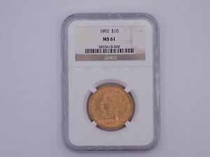 US Gold Eagle 1892 $10 Satin Finish Luster MS61 or Better MS 61