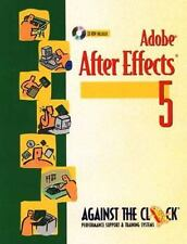 Adobe After Effects 5 and 5.5: Motion Graphics and Visual Effects, Against The C