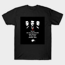 Goodfellas Quote Never Rat On Your Friends And Keep Your Mouth Black T-Shirt
