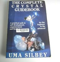 The Complete Crystal Guidebook Uma Silbey 1096 Uread Publications Used Book