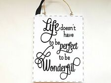 Life Is Wonderful Quote Sign Wall Plaque Home Decor Inspirational Positive Gift