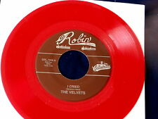 VELVETS~ I CRIED~ RED WAX~ MINT~ TELL HER~ RED ROBIN~~ DOO WOP 45