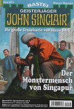 JOHN SINCLAIR Nr. 2075 - Der Monstermensch von Singapur - Ian Rolf Hill - NEU