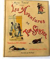 Les Aventures de TOM SAWYER. Par Mark TWAIN. Ed. Hennuyer sd (1884) cartonnage