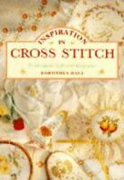 Inspiration in Cross Stitch, Hall, Dorothea, Very Good, Hardcover