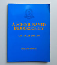 1989 A School Named Indooroopilly Lorraine Fredline Photos Local History State