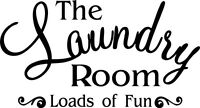 The Laundry Room Loads of Fun  vinyl wall decal quote sticker Inspirational