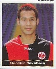 N°221 TAKAHARA # JAPAN EINTRACHT FRANKFURT STICKER PANINI FUSSBALL 2008