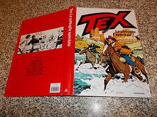 CARTONATO TEX LA PATTUGLIA SPERDUTA 1° EDIZIONE 2002 PERFETTO MONDADORI