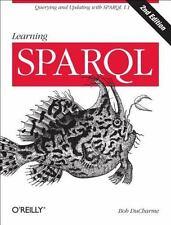Learning SPARQL: By DuCharme, Bob